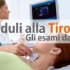 I Noduli della Tiroide