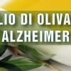 L'Olio Extravergine d'Oliva arma anti Alzheimer