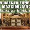 Il Monumento Funebre di Massimiliano I – Innsbruck