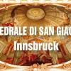 Cattedrale di San Giacomo a Innsbruck