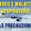Aereo e Malattie Respiratorie: le precauzioni