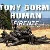 Antony Gormley a Firenze con Human