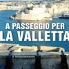 A passeggio per La Valletta