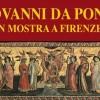 Giovanni dal Ponte in mostra alla Galleria dell'Accademia di Firenze