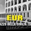 EUR: Palazzo della Civiltà Italiana