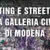 Writing e Street Art alla Galleria Civica di Modena