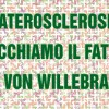 """Prevenire l'aterosclerosi facendo tacere il """"fattore di von Willebrand"""""""