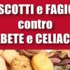 Biscotti ai fagioli contro diabete e celiachia