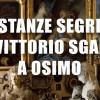 A Osimo le Stanze Segrete di Vittorio Sgarbi