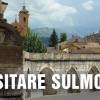 Visitare Sulmona