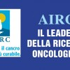 AIRC: il leader della ricerca oncologica