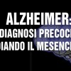 Alzheimer: diagnosi precoce studiando il mesencefalo