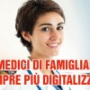 Medici di famiglia: sempre più digitalizzati