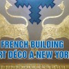 French Building: New York Art Decò