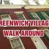 Greenwich Village walk around