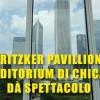 Pritzker Pavillion: l'auditorium di Chicago dà spettacolo