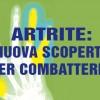 Artrite: nuova scoperta per combattere la cronicizzazione dell'infiammazione