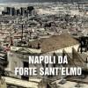 Napoli da Forte Sant'Elmo