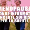 Menopausa: donne informate ma incerte sui rischi per la salute
