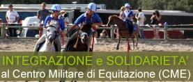 Integrazione e Solidarietà al Centro Militare di Equitazione (CME)