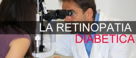 Retinopatia diabetica: cause, diagnosi, terapia