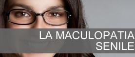 La Maculopatia Senile