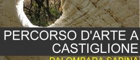 Palombara Sabina: Percorso d'Arte a Castiglione