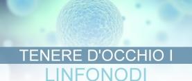 Tenere d'occhio i linfonodi