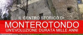 Il centro storico di Monterotondo: un'evoluzione durata mille anni