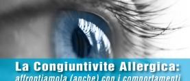 Congiuntivite Allergica: affrontiamola (anche) con i comportamenti