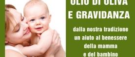Olio d'Oliva e Gravidanza: un aiuto al benessere della mamma e del bambino
