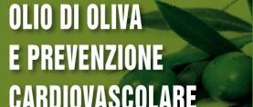 Olio extravergine d'oliva e prevenzione cardiovascolare