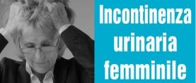 Incontinenza urinaria femminile: diagnosi e terapia