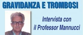 Trombosi in Gravidanza – Intervista con il Professor Mannucci