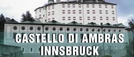 Castello di Ambras – Innsbruck