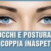Occhi e Postura: una coppia inaspettata!