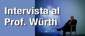 Intervista al Professor Reinhold Wurth