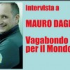 Mauro Dagna – Vagabondo per il Mondo