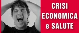 La crisi economica fa male alla salute