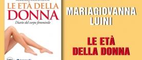 Le Età della Donna – MariaGiovanna Luini