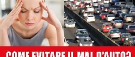 Come evitare il Mal d'Auto?