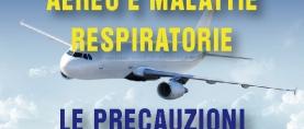 Aereo e Malattie Respiratorie: precauzioni e consigli