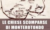 Le antiche chiese scomparse di Monterotondo
