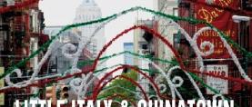 Little Italy e Chinatown: viva l'etnico !