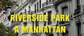 Riverside Drive: quando l'Hudson assomiglia alla Senna