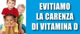 Bambini: evitiamo la carenza di vitamina D