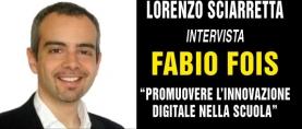 Fabio Fois: promuovere l'innovazione digitale nella scuola