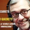 Roberto Giachetti: rendiamo le scuole luoghi aperti all'innovazione
