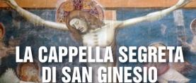 San Ginesio e la sua Cappella Segreta