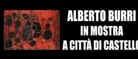Spazio di Materia: Alberto Burri in mostra a Città di Castello